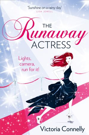The Runaway Actress Paperback  by Victoria Connelly