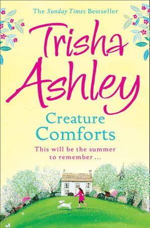Creature Comforts Paperback  by Trisha Ashley