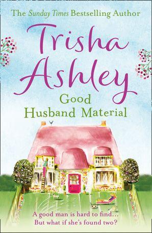 Good Husband Material Paperback  by Trisha Ashley