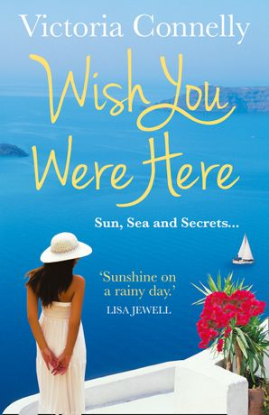 Wish You Were Here Paperback  by Victoria Connelly