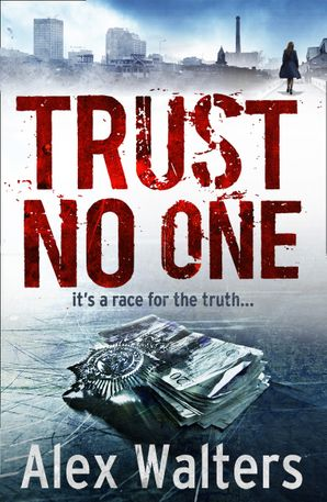 Trust No One Paperback  by Alex Walters