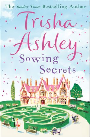 Sowing Secrets Paperback  by Trisha Ashley