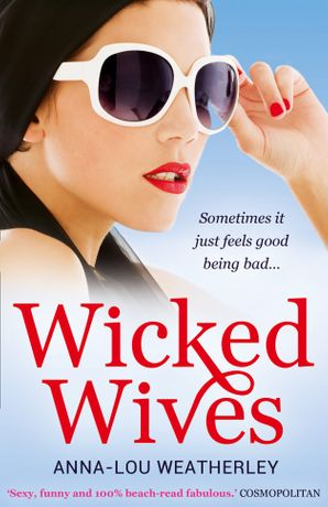 Wicked Wives Paperback  by Anna-Lou Weatherley
