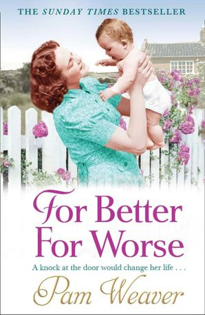 For Better For Worse Paperback  by Pam Weaver