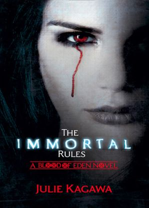 The Immortal Rules Paperback First edition by Julie Kagawa