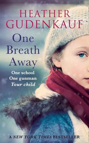 One Breath Away Paperback First edition by Heather Gudenkauf