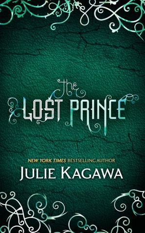 The Lost Prince (The Iron Fey, Book 5) Paperback First edition by Julie Kagawa