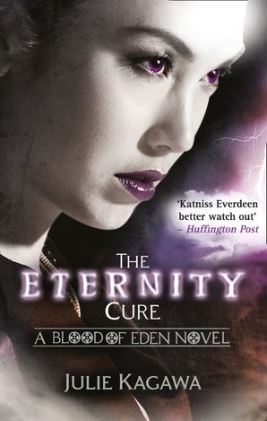 The Eternity Cure Paperback First edition by Julie Kagawa