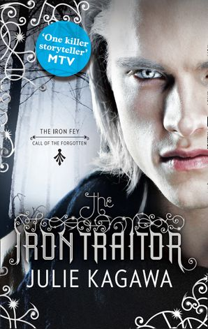 The Iron Traitor Paperback First edition by Julie Kagawa