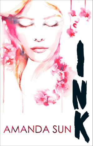Ink Paperback First edition by Amanda Sun