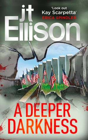 A Deeper Darkness Paperback First edition by J.T. Ellison