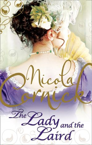 The Lady and the Laird Paperback First edition by Nicola Cornick