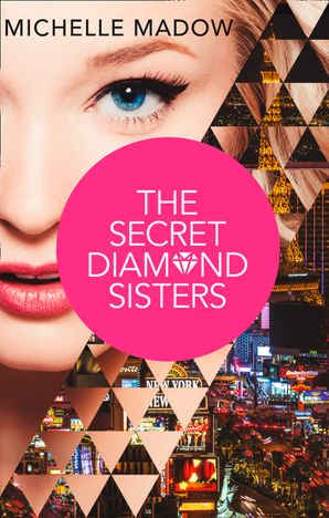The Secret Diamond Sisters Paperback First edition by