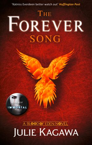 The Forever Song (Blood of Eden, Book 3) Paperback First edition by Julie Kagawa