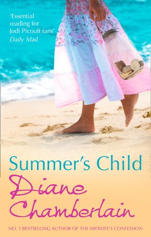 Summer's Child Paperback First edition by Diane Chamberlain