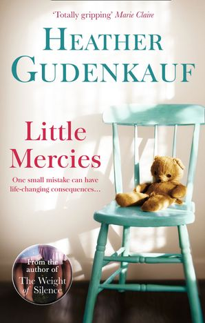 Little Mercies Paperback First edition by Heather Gudenkauf