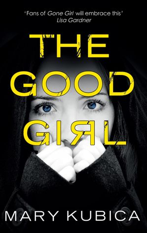 The Good Girl Paperback First edition by