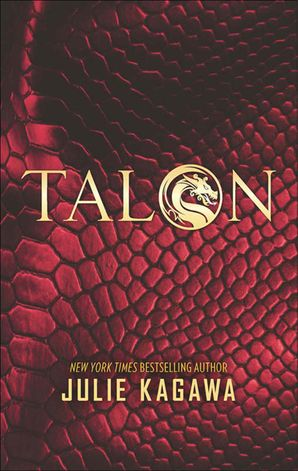 Talon (The Talon Saga, Book 1) Paperback First edition by Julie Kagawa