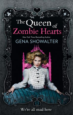 The Queen of Zombie Hearts Paperback First edition by Gena Showalter