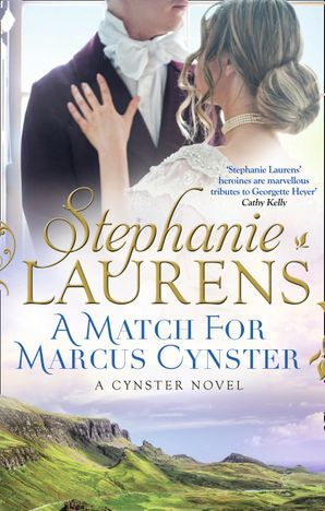 A Match for Marcus Cynster Paperback First edition by Stephanie Laurens