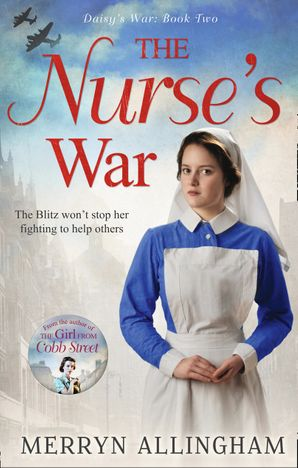 The Nurse's War Paperback First edition by Merryn Allingham