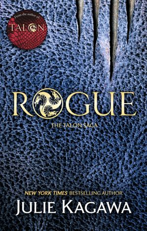 Rogue (The Talon Saga, Book 2) Paperback First edition by Julie Kagawa