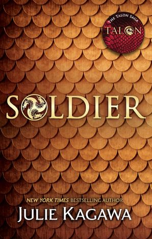 Soldier (The Talon Saga, Book 3) Paperback  by Julie Kagawa