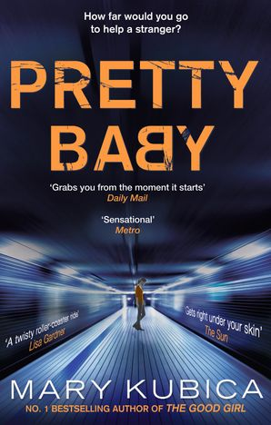 Pretty Baby Paperback First edition by Mary Kubica