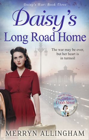 Daisy's Long Road Home Paperback First edition by Merryn Allingham