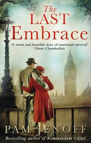 The Last Embrace Paperback First edition by Pam Jenoff