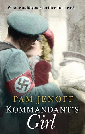 Kommandant's Girl Paperback First edition by Pam Jenoff