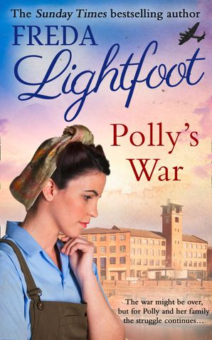 Polly's War Paperback First edition by Freda Lightfoot