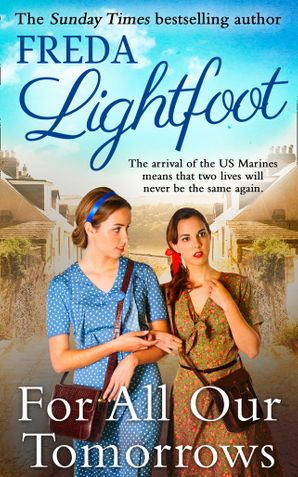 For All Our Tomorrows Paperback First edition by Freda Lightfoot