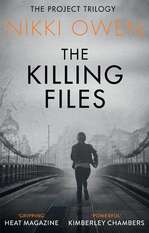 The Killing Files Paperback  by Nikki Owen