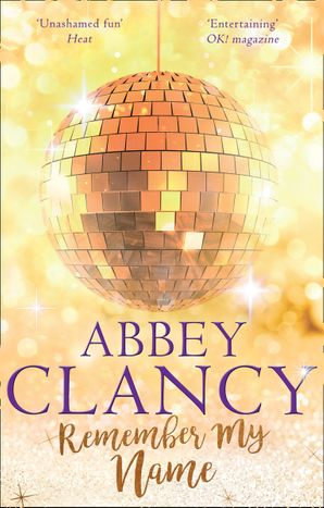 Remember My Name Paperback  by Abbey Clancy