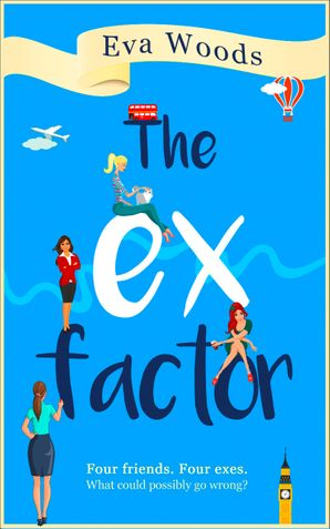 The Ex Factor Paperback  by Eva Woods