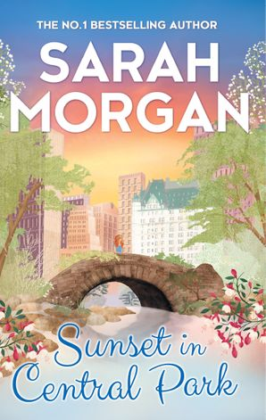 Sunset In Central Park Paperback  by Sarah Morgan