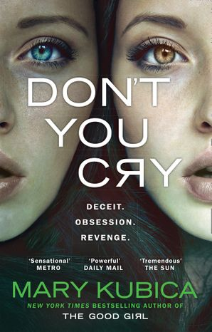 Don't You Cry Paperback  by
