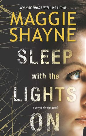 Sleep With The Lights On Paperback  by Maggie Shayne