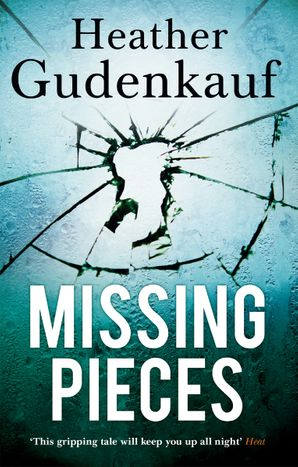 Missing Pieces Paperback  by Heather Gudenkauf