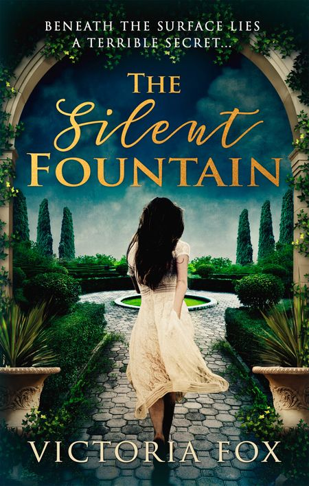 The Silent Fountain - Victoria Fox
