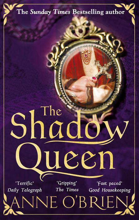 The Shadow Queen - Anne O'Brien