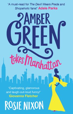 Amber Green Takes Manhattan Paperback  by