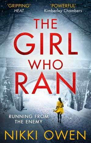 The Girl Who Ran Paperback  by Nikki Owen