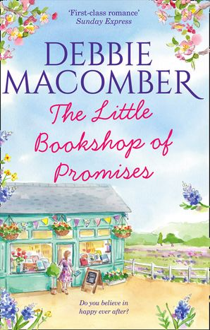 The Little Bookshop Of Promises Paperback  by Debbie Macomber