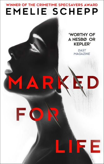 Marked For Life - Emelie Schepp
