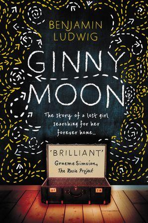 Ginny Moon Hardcover  by Benjamin Ludwig