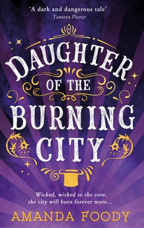 Daughter Of The Burning City Paperback  by Amanda Foody