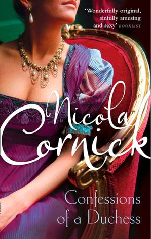 The Confessions Of A Duchess Paperback  by Nicola Cornick