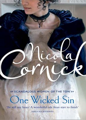 One Wicked Sin (Scandalous Women of the Ton, Book 2) Paperback  by Nicola Cornick